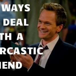 Ways To Deal with a Sarcastic Friend